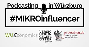MIKROinfluencer 3 Podcaster erzählen Wuerzburg Web Week